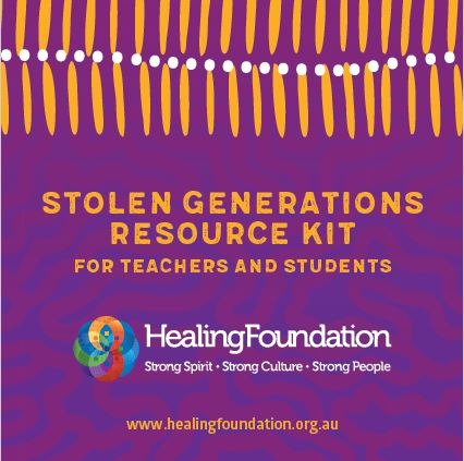 Stolen Generations Resource Kit for Teachers and Students (Primary)
